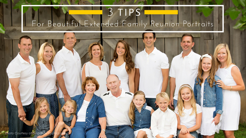 Cover 3 tips family reunion portraits